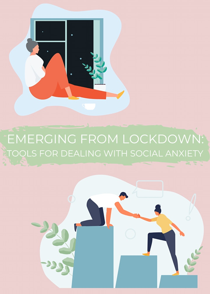 Emerging from Lockdown Workshop: Tools for Dealing with Social Anxiety image