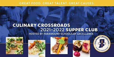 Culinary Crossroads Supper Club hosted by Paramount Schools of Excellence tickets