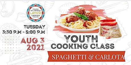 LLC Spaghetti and Carlota Party: Youth Cooking Class boletos
