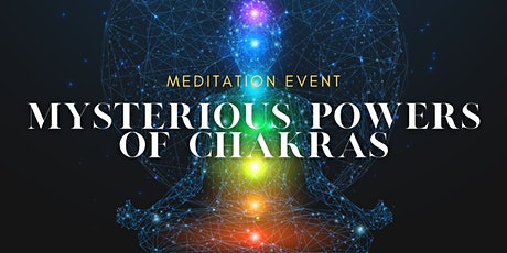 Mysterious Powers of Chakras tickets