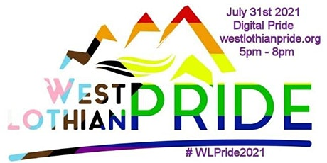 West Lothian Pride Saturday the 31st of July 2021 tickets