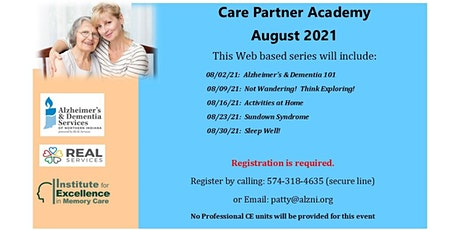 August Care Partner Academy- Session 2:  Not Wandering! Think Exploring! tickets