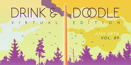 Drink and Doodle Vol. 89 - Virtual Edition tickets