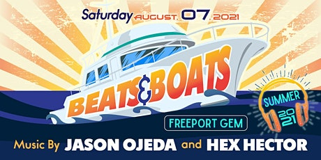 Beats & Boats w/ HEX HECTOR  &  JASON OJEDA tickets