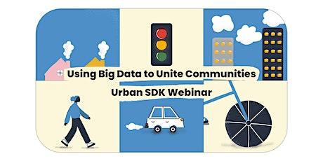 Using Big Data to Unite Communities - Urban SDK tickets