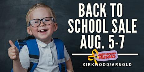 JBF Kirkwood/Arnold - Back to School Sale, August 5-7, Gen Adm. tickets
