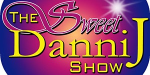 The Sweet Danni J Show Episode 2:  Blessed Are the...