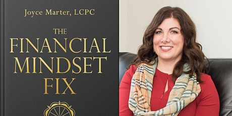 The Financial Mindset Fix: Virtual Book Launch with Joyce Marter tickets