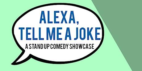 Alexa, Tell Me a Joke: a Standup Comedy Show Vol 2 tickets