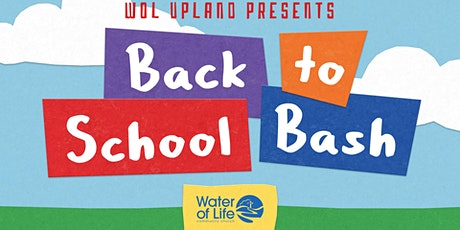 Upland Back to School Bash ~ free school supplies for kids! tickets