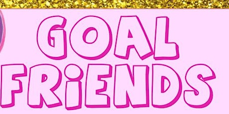 Goal Friends Happy Hour tickets