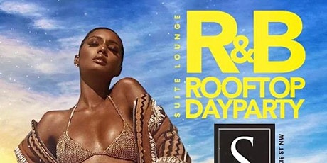 R & B ROOFTOP DAY PARTY tickets