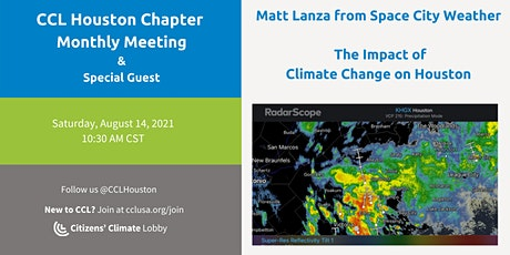 CCL Houston Monthly Meeting w/ special guest Matt Lanza, Space City Weather tickets