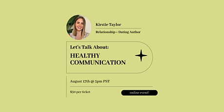 Let's Talk About: Healthy Communication tickets