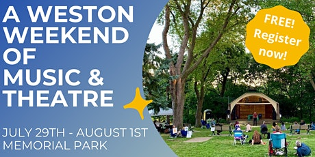 A Weston Weekend of Music & Theatre tickets