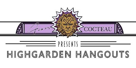 Highgarden Hangouts:  Community Shareback & Mixer tickets