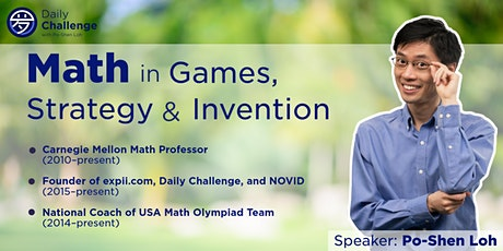 Math in Games, Strategy and Invention   Montgomery, MD   July 25, 2021 tickets