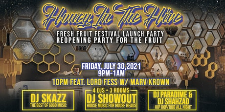 Honey In The Hive:  Fresh Fruit Festival Launch & Reopening of THE FRUIT tickets