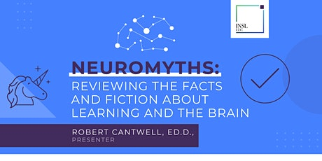 Neuromyths: Reviewing the Facts and Fiction about Learning and the Brain tickets