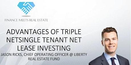 Advantages of Triple Net Single Tenant Net Lease Investing w/ Jason Ricks tickets