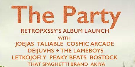 The Party: retro's album launch! tickets