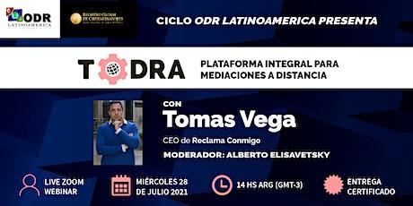 TODRA: plataforma integral para mediaciones a distancia boletos
