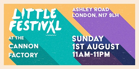 Little Festival at the Cannon Factory - 12 Hour Day Party with Audiojack tickets