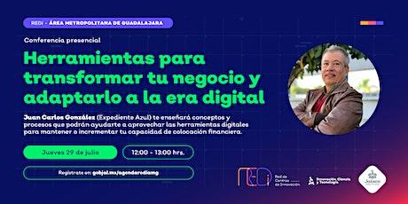 """""""Herramientas para transformar tu negocio y adáptalo a la era digital"""" boletos"""