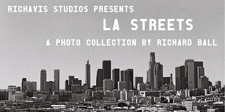 LA Streets: A Photo Collection by Richard Ball tickets