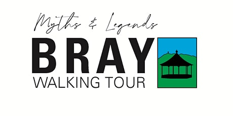 Myths and Legends  - Bray Walking Tour tickets