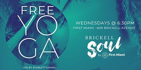 FREE Yoga in Brickell by First Miami tickets