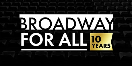 2021 Broadway For All Summer Showcase: Content Creation Division tickets
