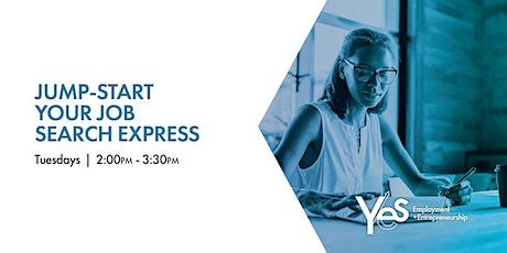 Jump-Start Your Job Search Express (Online Workshop) Winter Spring 2021 tickets