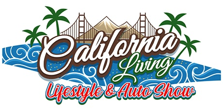 California Living Lifestyle & Autoshow tickets