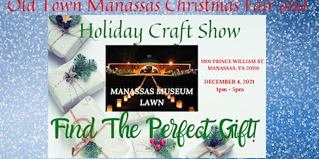 Old Town Manassas Christmas Fair and Holiday Craft Show tickets
