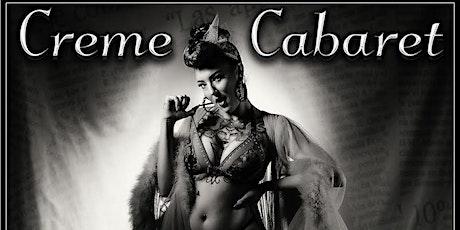 Creme Cabaret @ Watts & Ward tickets