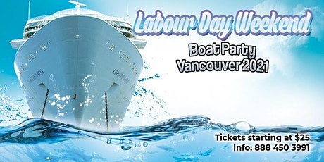 Labour Day Weekend Boat Party Vancouver 2021 tickets