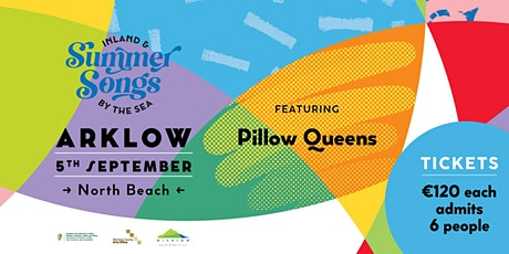 Summer Songs in Arklow with Pillow Queens tickets