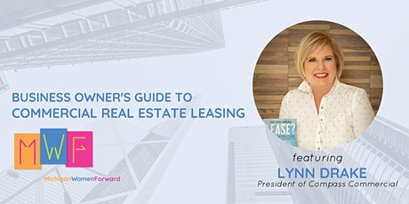 Business Owner's Guide To Commercial Real Estate Leasing Strategies tickets