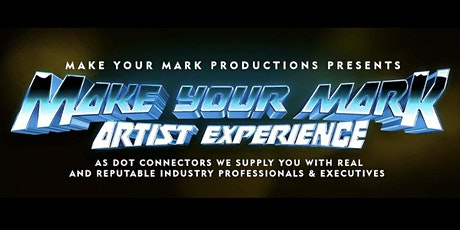 Make Your Mark: Artist Experience tickets