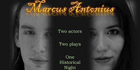 Marcus Antonius with His & Hers Theatre Company tickets