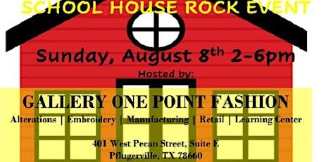 School House Rock Event tickets