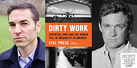 P&P Live! Eyal Press   DIRTY WORK with Patrick Radden Keefe tickets