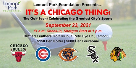 """""""It's a Chicago Thing"""" Golf Outing tickets"""