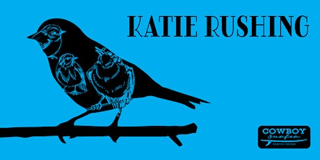 Live Music by Katie Rushing tickets