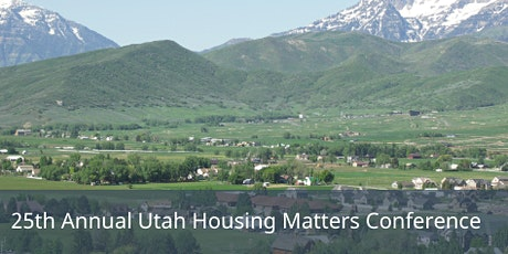 25th Annual Utah Housing Matters Conference tickets