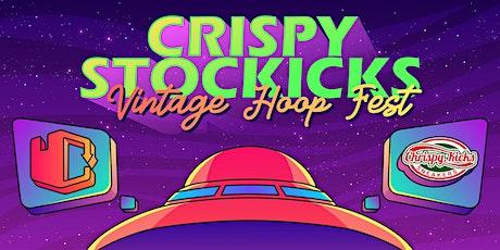 CRISPYSTOCKICKS: VINTAGE HOOP FEST tickets