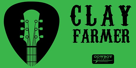 Live Music by Clay Farmer tickets