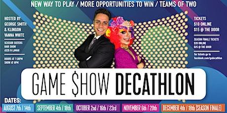 Game $how Decathlon Season One tickets