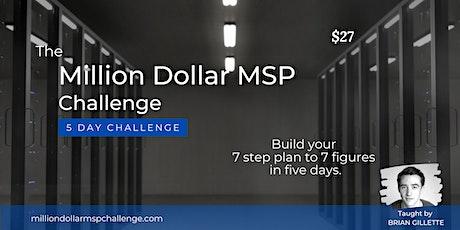 Million Dollar MSP Five Day Challenge tickets